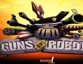 GUNS AND ROBOTS